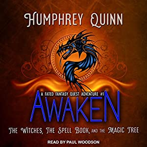 Awaken: The Witches, the Spell Book, and the Magic Tree Audiobook