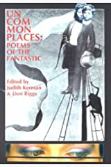 Uncommonplaces: Poems of the Fantastic Paperback