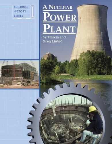A Nuclear Power Plant (Building History)