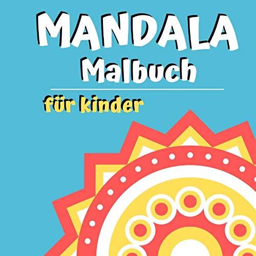(Mandala Malbuch für Kinder (German Edition))