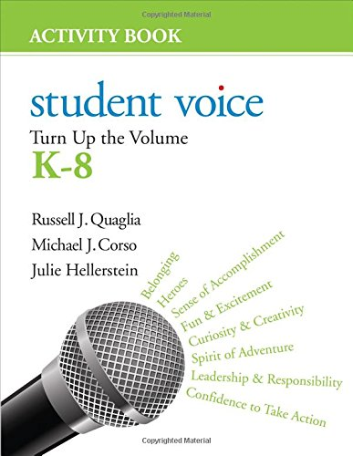 Student Voice: Turn Up the Volume K-8 Activity Book