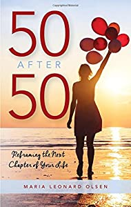 50 After 50: Reframing the Next Chapter of Your Life from Rowman & Littlefield Publishers