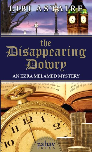 The Disappearing Dowry (An Ezra Melamed Mystery Book 1)