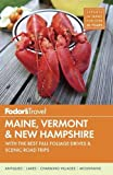 img - for Fodor's Maine, Vermont & New Hampshire: with the Best Fall Foliage Drives & Scenic Road Trips (Full-color Travel Guide) book / textbook / text book