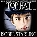 Top Hat: Shatterproof Bond, Book 0 Audiobook by Isobel Starling Narrated by Gary Furlong