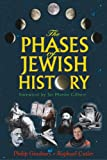 The Phases of Jewish History, Philip Ginsbury and Raphael Cutler, 1932687491