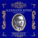 Alexander Kipnis in Opera and Lieder
