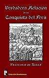 Verdadera Relación de la Conquista Del Perú, Francisco de Xerez, 1466444266