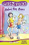 img - for Girlz Rock 06: School Play Sta book / textbook / text book