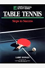Table Tennis: Steps to Success (Steps to Success Activity Series) Paperback
