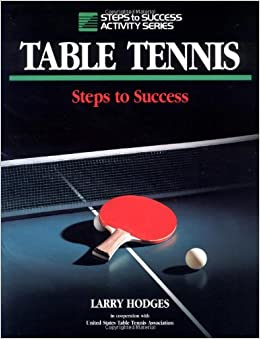 Book's Cover of Table Tennis (Steps to Success S.) (Inglés) Tapa blanda – 1 abril 1993