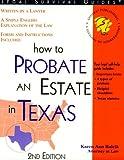 How to Probate an Estate in Texas, Karen A. Rolcik, 1570714185