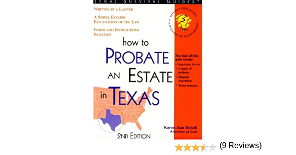 How to probate an estate in texas how to probate settle an how to probate an estate in texas how to probate settle an estate in texas karen ann rolcik 9781570714184 amazon books solutioingenieria Gallery