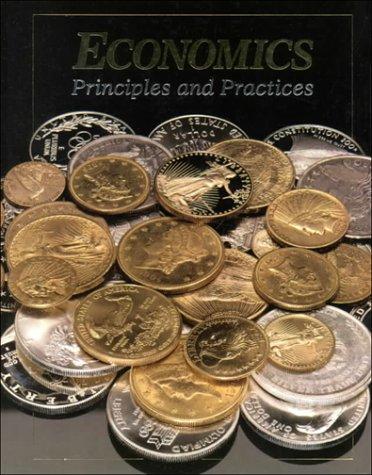 Economics: Principles & Practices Student Edition 1995