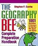 img - for [(The Geography Bee Complete Preparation Handbook: 1001 Questions and Answers to Help You Win Again and Again! )] [Author: Michael Knight] [May-2002] book / textbook / text book