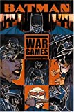 Batman: War Games, Act One - Outbreak