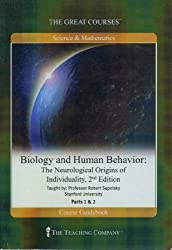 Biology and Human Behavior: The Neurological Origins of Individuality, Part 1 and Part 2