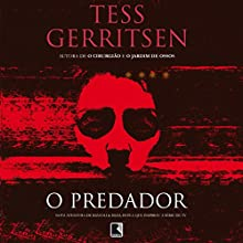 O predador [The Predator] Audiobook by Tess Gerritsen Narrated by Carla Torres, Daniela Schmitz