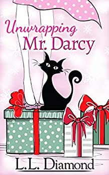 Unwrapping Mr. Darcy by [Diamond, L.L.]