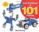 Cool Creations in 101 Pieces, Sean Kenney, 1627790179