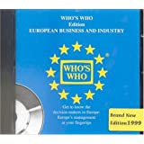 Who's Who Edition European Business and Industry 1999, 1 CD-ROM Get to know the decision-makers in Europe. Europe's management at your fingertips