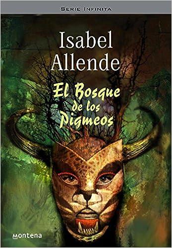El Bosque de los Pigmeos Memorias del Águila y del Jaguar 3 ...