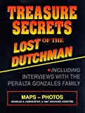 Treasure Secrets of the Lost Dutchman, Charles A. Kenworthy, 0963215639