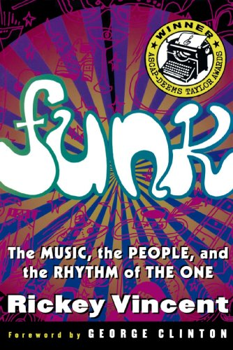 Funk  The Music  The People  And The Rhythm Of The One