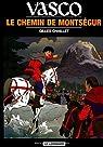 Vasco, tome 8 : Le Chemin de Montségur par Chaillet