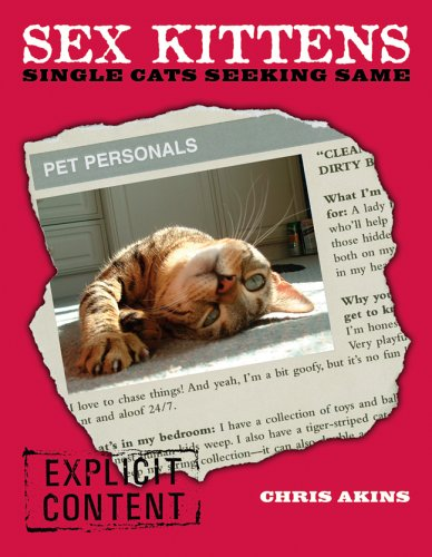 Sex Kittens: Single Cats Seeking Same