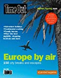 img - for Time Out Europe by Air: Winter/Spring 2005 book / textbook / text book