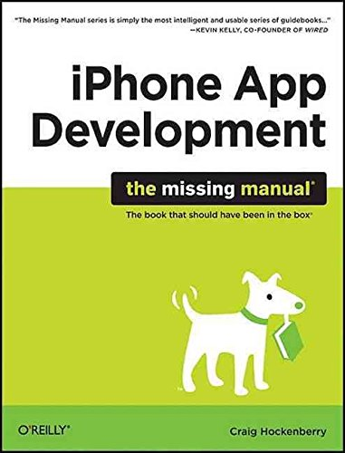 [(iPhone App Development: The Missing Manual)] [By (author) Craig Hockenberry] published on (May, 2010)