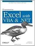 Programming Excel with VBA and .NET, Jeff Webb and Steve Saunders, 0596007663