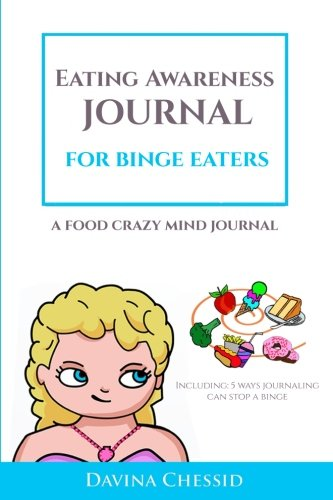 eating-awareness-journal-for-binge-eaters-a-food-crazy-mind-journal-6x9-guided-journals-trackers