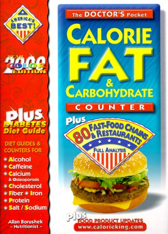 The Doctors Pocket Calorie, Fat & Carbohydrate Counter: Plus 80 Fast-Food Chains and Restaurants