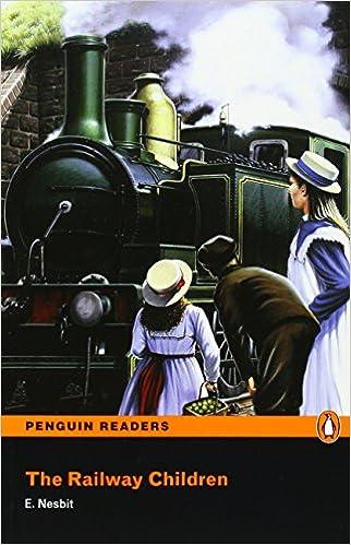 Ilmaisia kirjoja ladattavaksi Railway Children, The, Level 2, Penguin Readers (2nd Edition) (Penguin Readers, Level 2) by E. Nesbit PDF CHM 140586964X