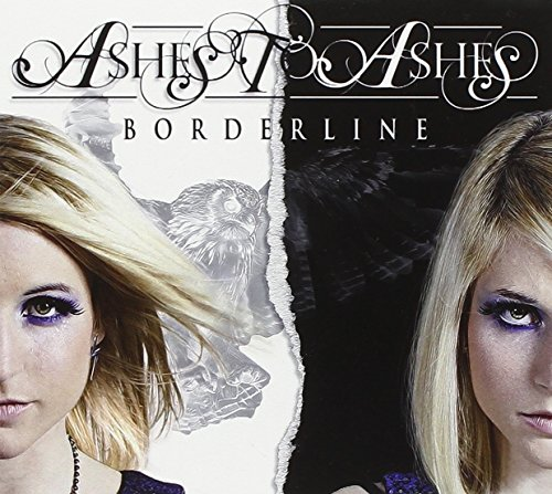 Ashes to Ashes: Borderlines (Audio CD)