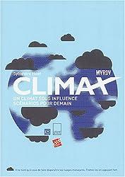 Climax : Un climat sous influence, scénarios pour demain