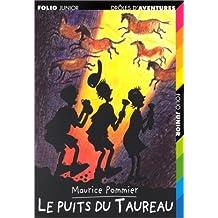 PUITS DU TAUREAU (LE) (DRÔLES AVENT.04)