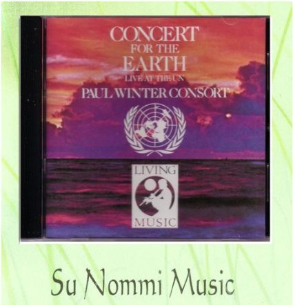 Concert for the Earth: Live at the UN by Living Music