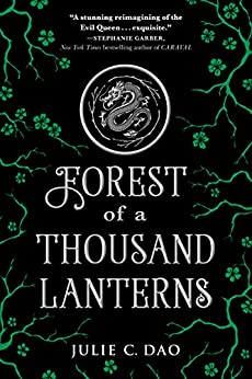 Forest of a Thousand Lanterns (Rise of the Empress Book 1) by [Dao, Julie C.]