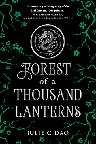 Forest of a Thousand Lanterns (Rise of the Empress Book 1)