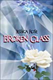 Broken Glass, Jessica Rose, 1424190754