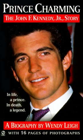 Prince Charming: The John F. Kennedy, Jr. Story - Charming Onyx