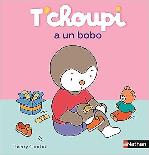 T'choupi, l'ami des petits (53) : T'choupi a un bobo