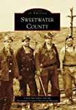 Sweetwater County, Cyndi McCullers and Sweetwater County Historical Museum Staff, 0738569232