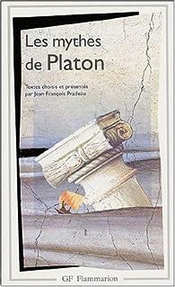 Les Mythes de Platon par  Platon