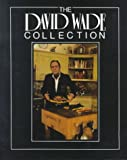 David Wade Collection, David Wade, 0890155542
