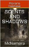 Scents and Shadows: McNamara (McNamara Series Book 2)