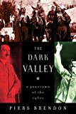 The Dark Valley, Piers Brendon, 0375408819